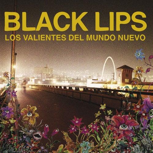 Los Valientes del Mundo Nuevo de Black Lips