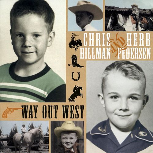 Way Out West von Chris Hillman