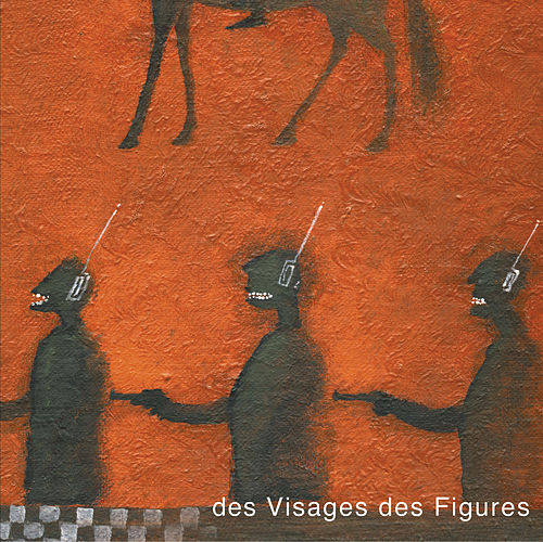 Des Visages Des Figures by Noir Désir