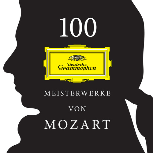 100 Meisterwerke von Mozart von Various Artists