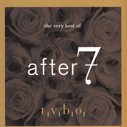 The Very Best Of After 7 de After 7