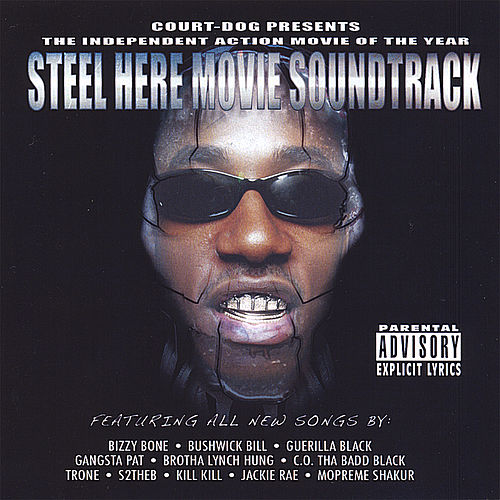 Steel Here The Movie Soundtrack by Various Artists