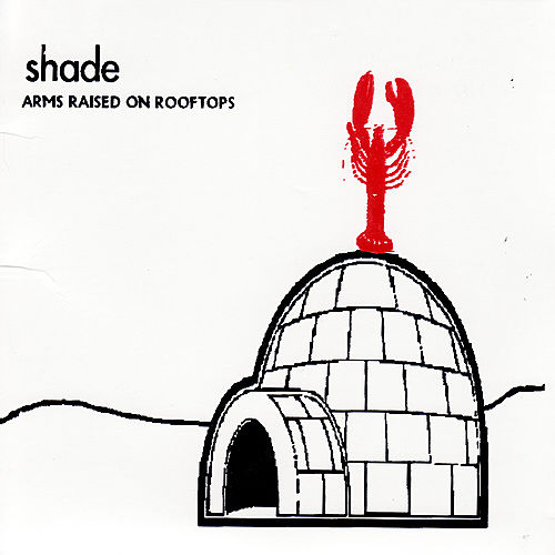 Arms Raised On Rooftops by SHADE