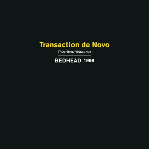 Transaction de Novo de Bedhead