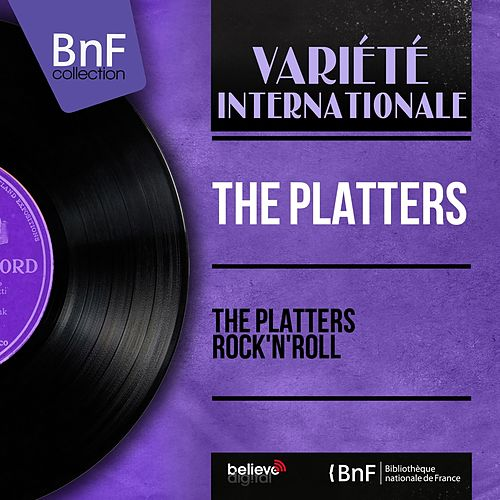 The Platters Rock'n'Roll (Mono Version) fra The Platters