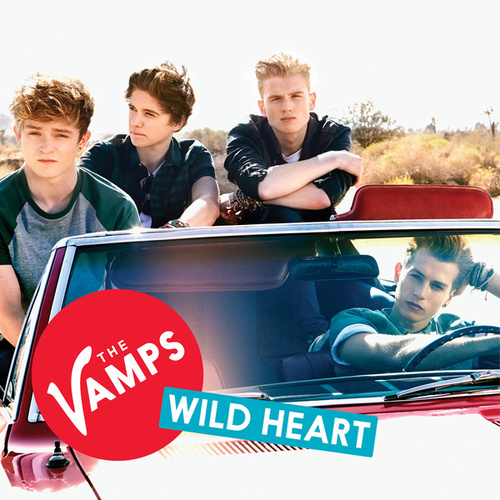 Wild Heart de The Vamps