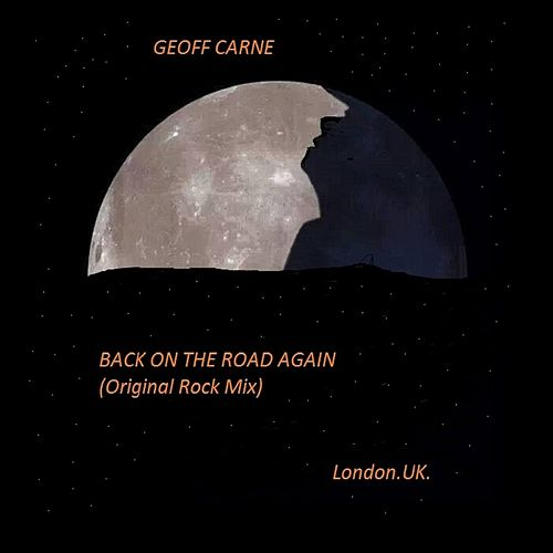Back On the Road Again by Geoff Carne