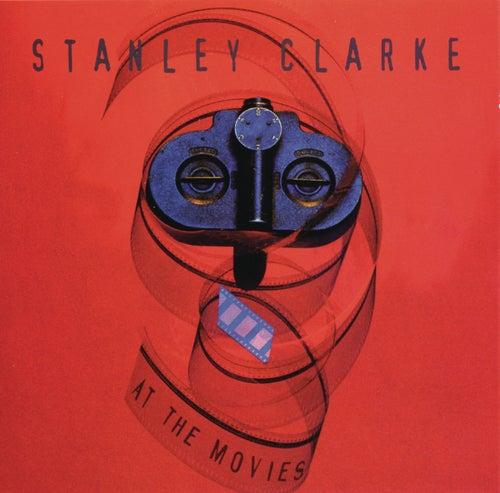 At The Movies von Stanley Clarke