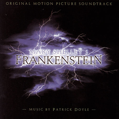 Mary Shelley's Frankenstein van Patrick Doyle
