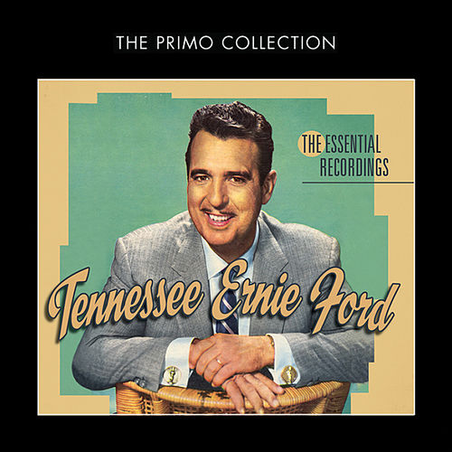 The Essential Recordings by Tennessee Ernie Ford