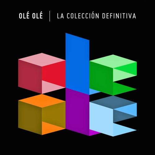 La Colección Definitiva de Ole Ole