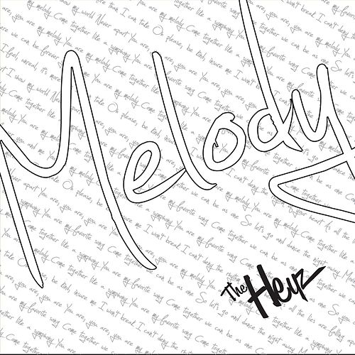 Melody by The Heyz