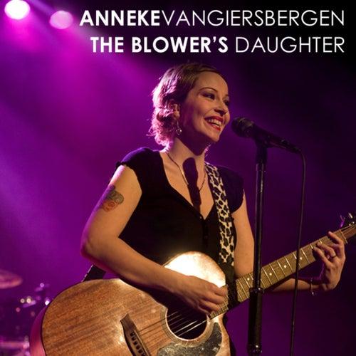 The Blower`s Daughter de Anneke van Giersbergen