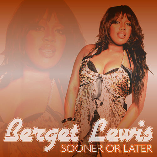Sooner or Later von Berget Lewis
