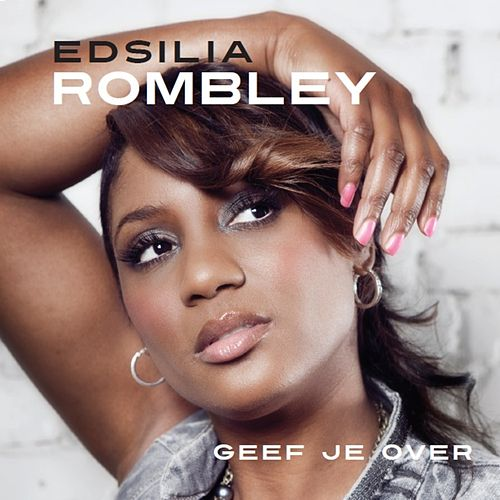 Geef Je over by Edsilia Rombley