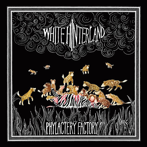 Phylactery Factory [Dead Oceans] by White Hinterland : Napster