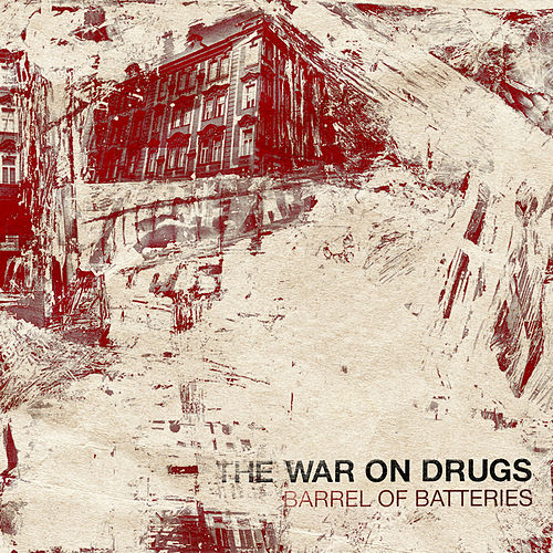 Barrel Of Batteries de The War On Drugs
