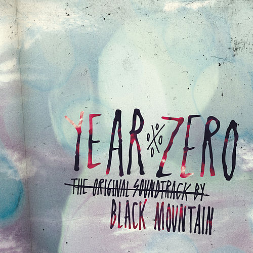 Year Zero: The Original Soundtrack de Black Mountain