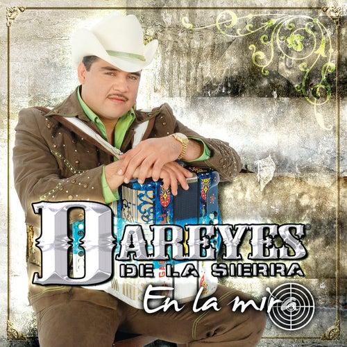 En La Mira by Dareyes De La Sierra