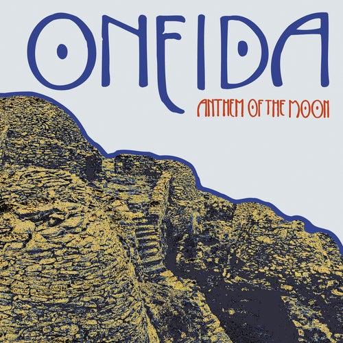 Anthem of the Moon de Oneida