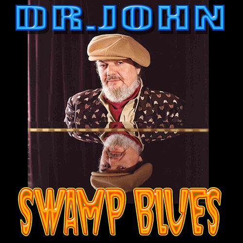 Swamp Blues de Dr. John
