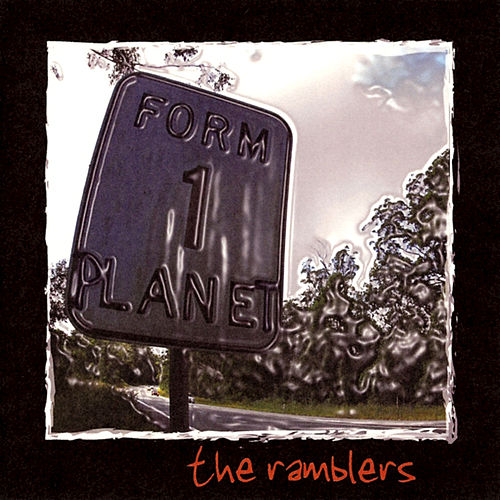 Form One Planet by The Ramblers