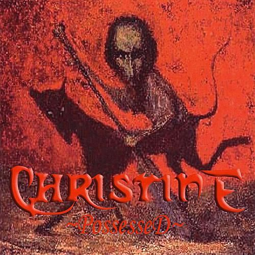 Possessed by Christine