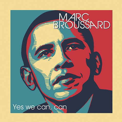 Yes We Can, Can by Marc Broussard
