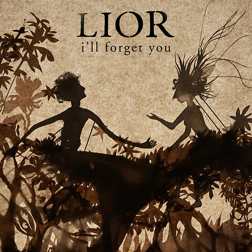 I'll Forget You by Lior