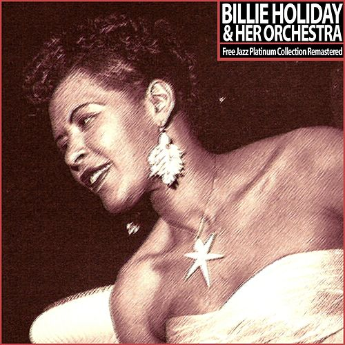 Free Jazz Platinum Collection Remastered by Billie Holiday