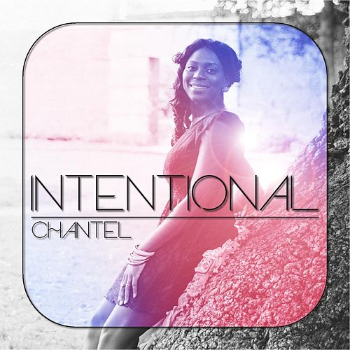 Intentional by Chantel