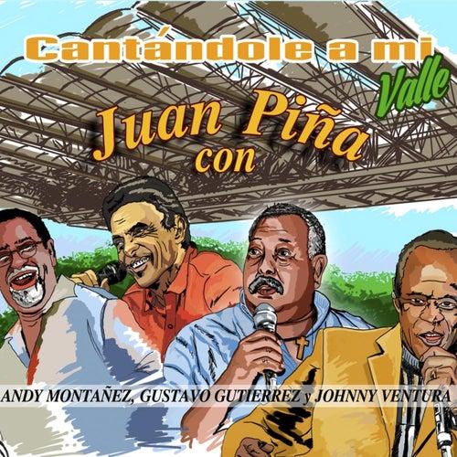 Cantándole a Mi Valle de Juan Piña