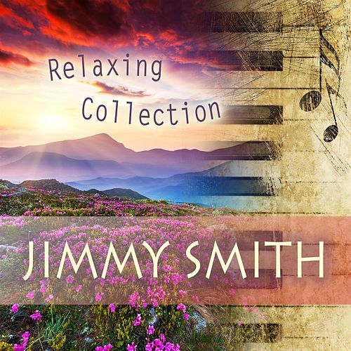 Relaxing Collection de Jimmy Smith