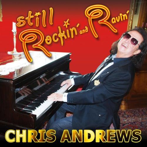 Still Rockin' And Ravin' by Chris Andrews