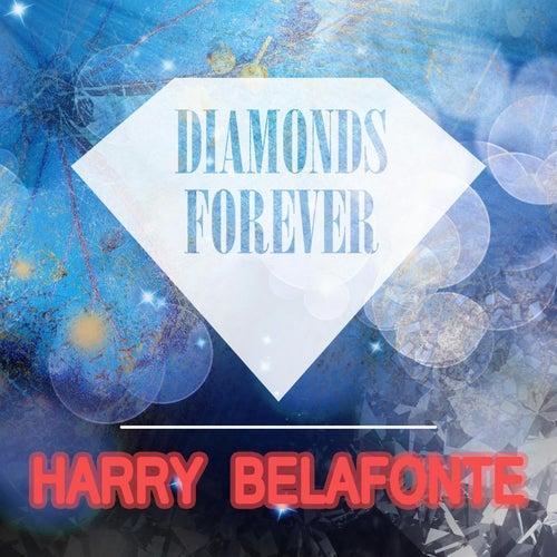Diamonds Forever de Harry Belafonte