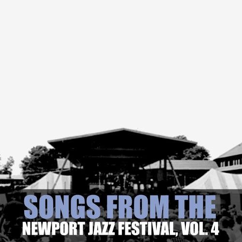 Songs from the Newport Jazz Festival, Vol. 4 de Various Artists