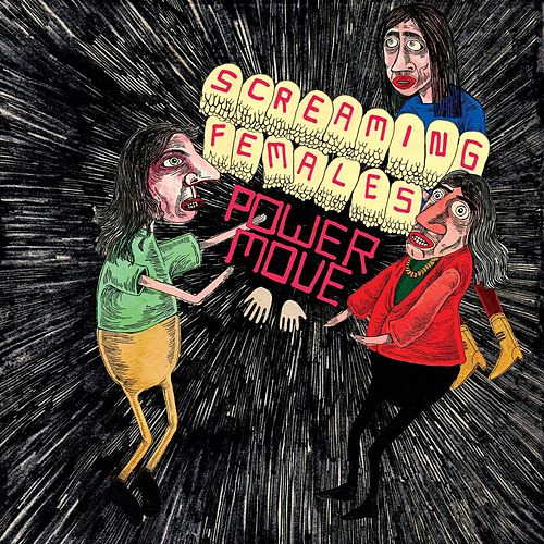 Power Move von Screaming Females