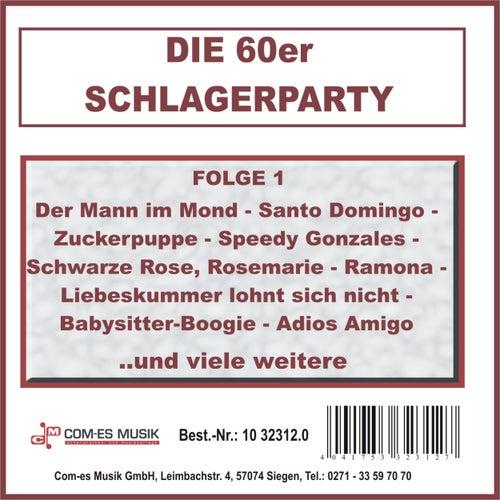 Die 60er Schlagerparty, Folge 1 von Various Artists