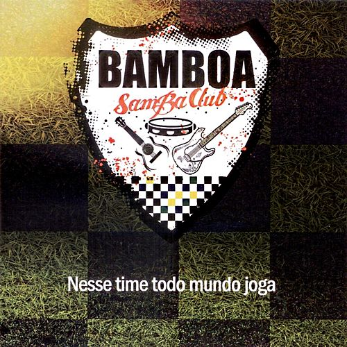 Nesse Time Todo Mundo Joga (Ao Vivo) by Various Artists