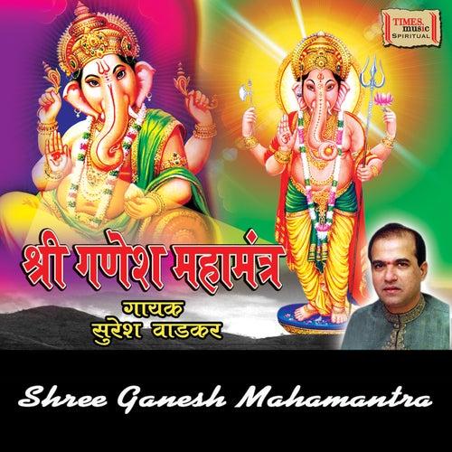 Shree Ganesh Mahamantra by Suresh Wadkar