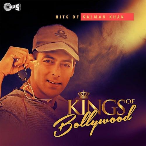 Kings of Bollywood: Hits of Salman Khan by Various Artists