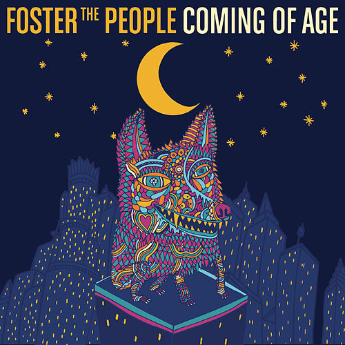 Coming of Age di Foster The People