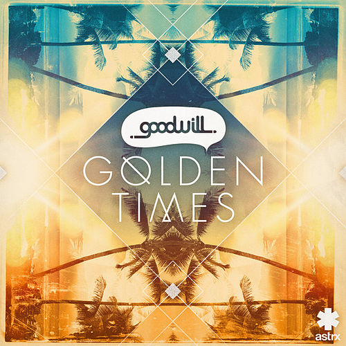 Golden Times de The Goodwill