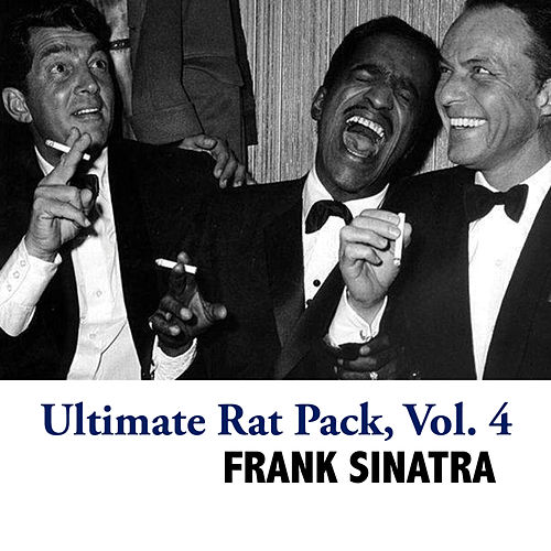 Ultimate Rat Pack, Vol. 4 de Frank Sinatra