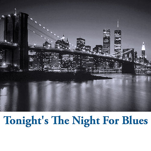 Tonight's the Night for Blues de Various Artists