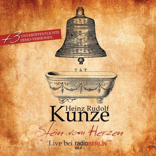 Stein vom Herzen (Live) von Heinz Rudolf Kunze