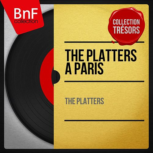 The Platters à Paris (Mono Version) de The Platters