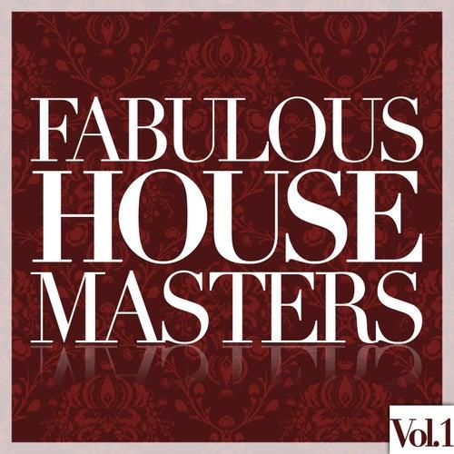 Fabulous House Masters, Vol. 1 de Various Artists