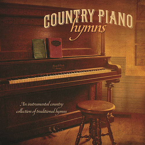 """Country Piano Hymns by Gary """"Bud"""" Smith"""