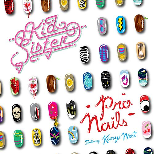 Pro Nails (iTunes) de Kid Sister